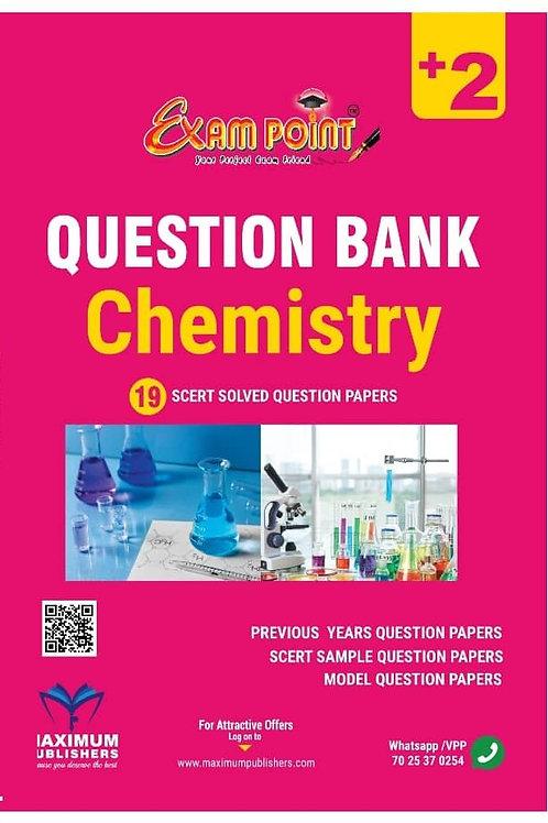 PLUS TWO CHEMISTRY QUESTION BANK (KERALA SYLLABUS)