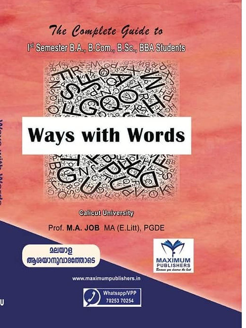 First Semester WAYS WITH WORDS (Calicut university B.A , BSc, B. Com, BBA)