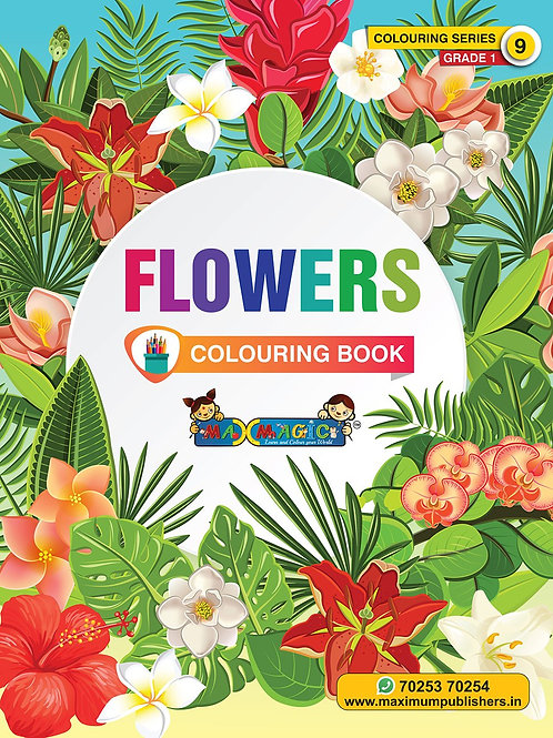 Flowers Colouring Book (with description) For PRE-KG, LKG ,UKG Kids