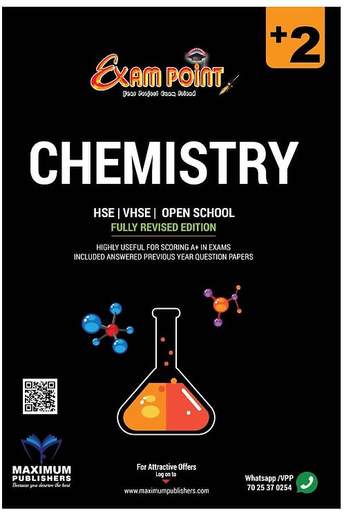 Plus Two Chemistry Kerala Syllabus ( HSE , VHSE ,OPEN SCHOOL )