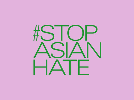 #Stop Asian Hate