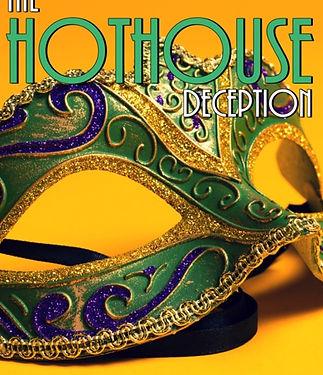Hot%20House%20Deception_edited.jpg