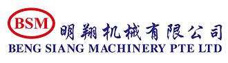 Beng Siang Machinery (BSM)