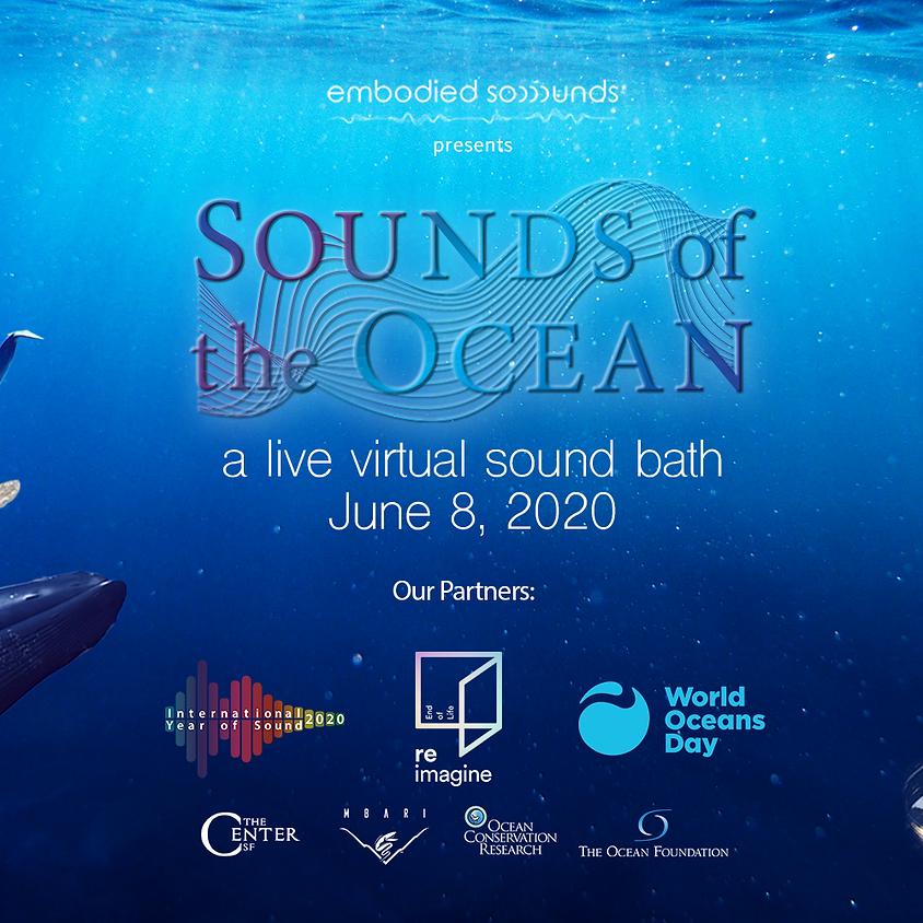 World Oceans Day - Live Soundbath Replay