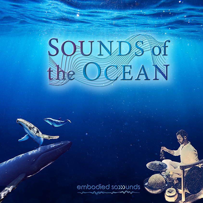 Sounds of the Ocean - 7/17/21 - Akka Institute