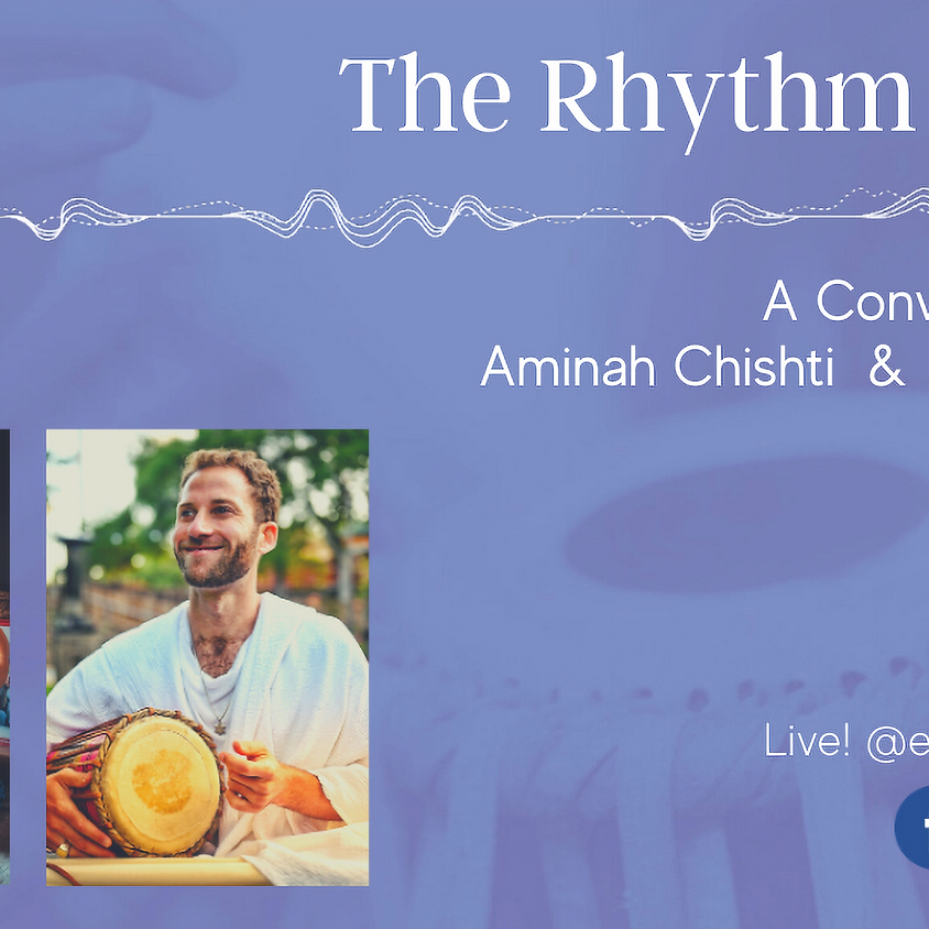 Livestream Series: Episode 1 - The Rhythm of Life