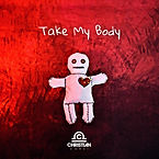 Take My Body (Art Work) Christian Corsi