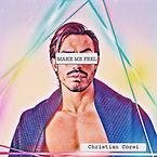Make Me Feel (Art Work) Christian Corsi
