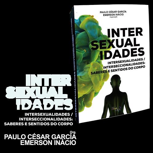 Intersexualidades/Interseccionalidades: Saberes e sentidos do corpo