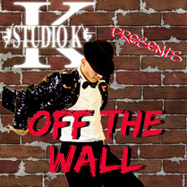 STUDIO K PRESENTS OFF THE WALL