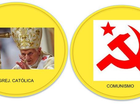 O Catolicismo e o Comunismo - Duas Faces da mesma Moeda