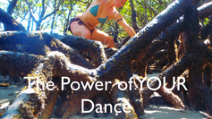 The Power of YOUR Dance...