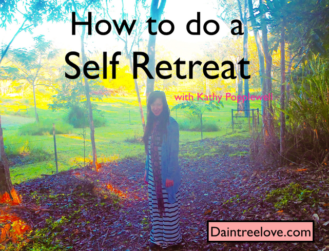 How to do your own Self Retreat