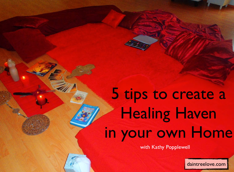 Read our 5 tips to create a Healing Haven in your own home with Kathy Popplewell