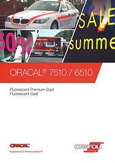 Oracal 6510 / 7510 Fluroscent Cast