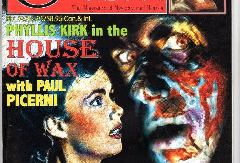 Scarlet Street #36 Mystery Of The Wax Museum! House Of Wax! Terror In Wax Museum