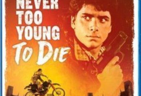 Never Too Young to Die (2 Discs)