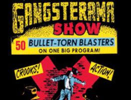 Crimewave U.S.A. Gangsterama Show