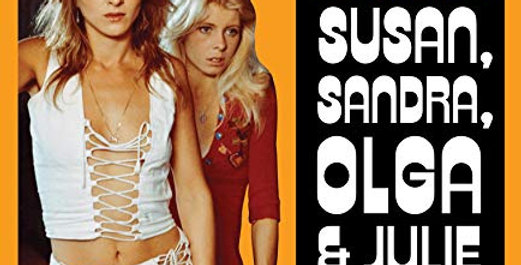 My Nights with Susan, Sandra, Olga & Julie (Cult Epics)