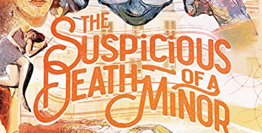 The Suspicious Death of a Minor