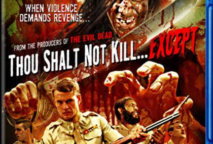 Thou Shalt Not Kill… Except