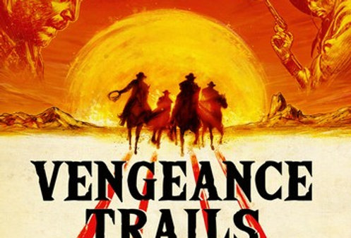 Vengeance Trails – Four Classic Westerns (Limited Edition Arrow US) (Blu-Ray)