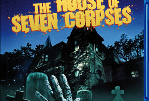 House Of Seven Corpses