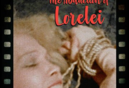 Venus Theatre Presents 1: Abduction of Lorelei (Dvd)