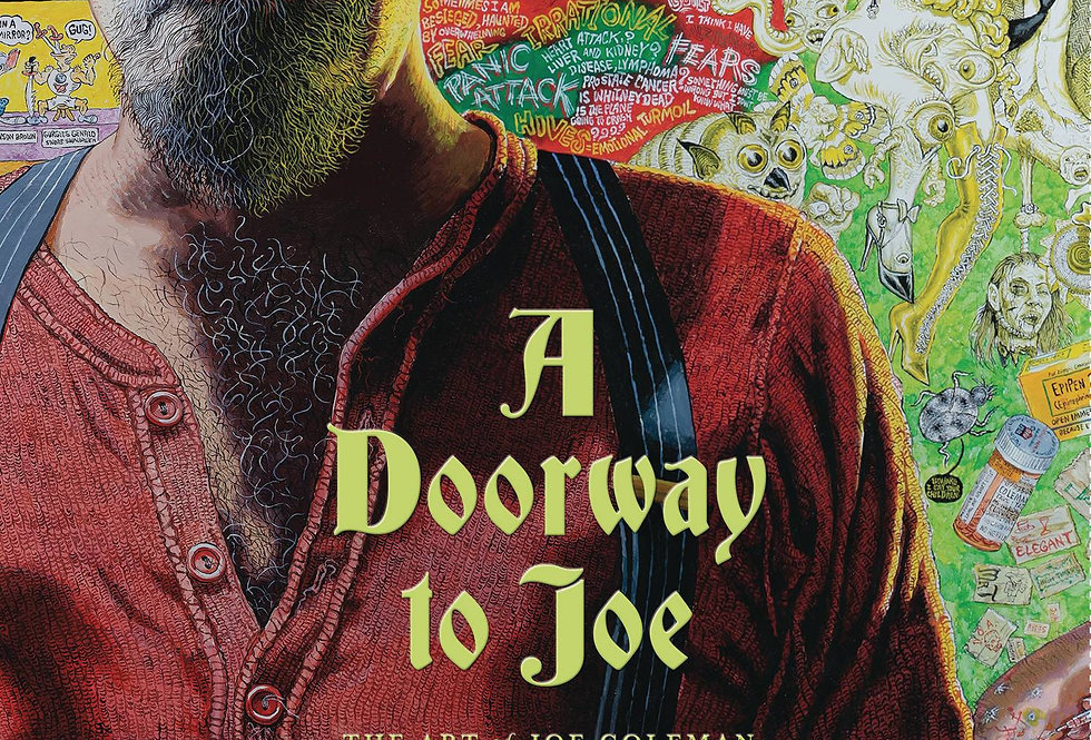 DOORWAY TO JOE ART OF JOE COLEMAN HC