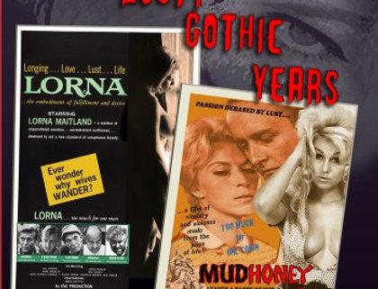 Russ Meyer's Lusty Gothic Years (BluRay)