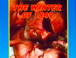 Winter of 1849 (Adults Only!)