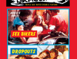 Sex Bikers / Dropouts (Adults Only!)