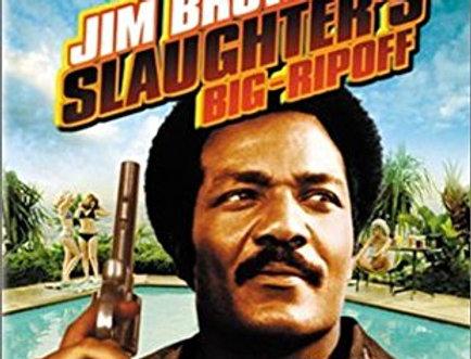 Slaughter's Big Ripoff