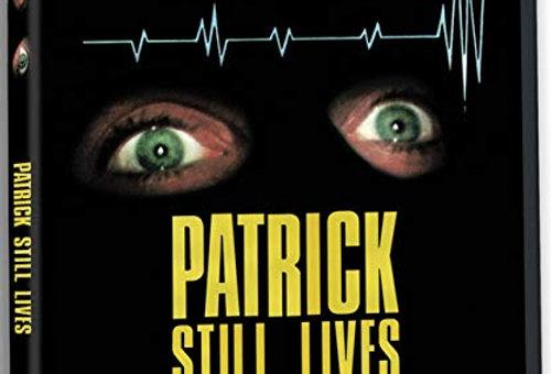 Patrick Still Lives (Bluray) (Severin)