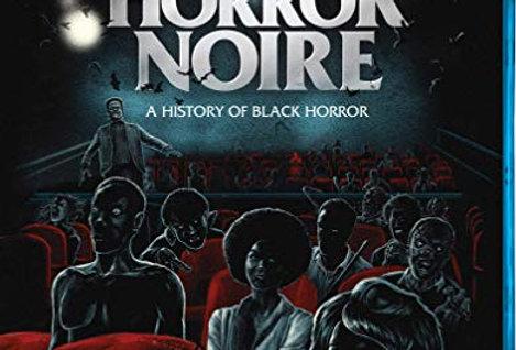 Horror Noire A History of Black Horror (Shudder) (Blu-Ray)