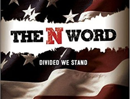 N Word: Divided We Stand