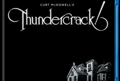 Thundercrack! 40th Anniversary 2-Disc Special Edition