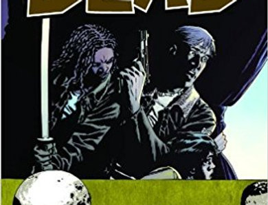 The Walking Dead Volume 14: No Way Out Paperback