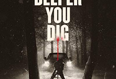 The Deeper You Dig (Limited Edition) (Arrow) (Blu-Ray)