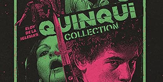Eloy De La Iglesia's Quinqui Collection (Severin Blu-Ray All Region)