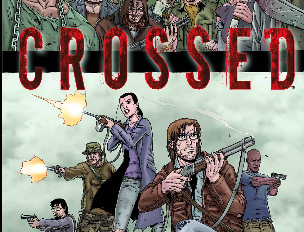 CROSSED VOL 01 NEW PTG