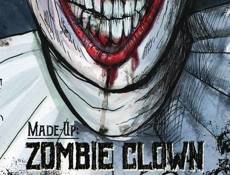 MADE UP ZOMBIE CLOWN CIRCUS