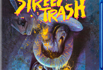 Street Trash – Special Meltdown Edition