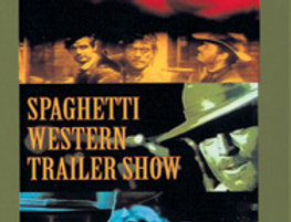 Spaghetti Western Trailer Show (Adults Only)