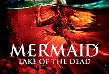 Mermaid Lake of the Dead (Scream Factory)