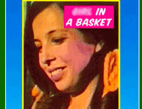 Girl In A Basket (Adults Only!)