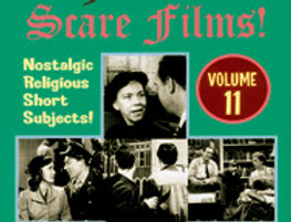Christian Scare Films Vol.11
