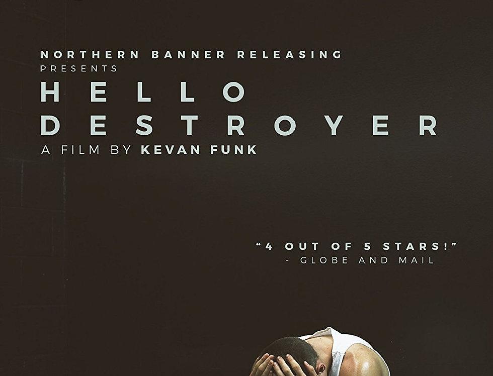 Hello Destroyer