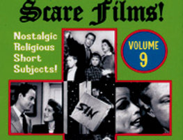 Christian Scare Films Vol.9