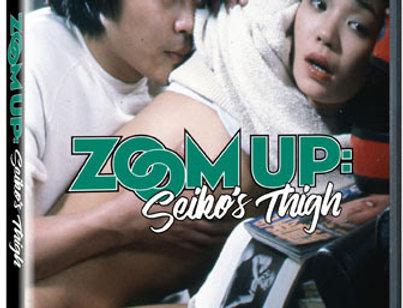 Zoom Up: Seiko's Thigh (Nikkatsu Erotic Films)